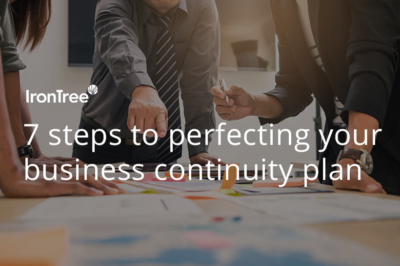 7 steps to perfecting your business continuity plan
