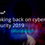 looking back at cyber security 2019